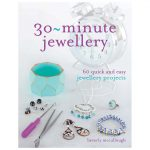 30-minute-jewellery-60-quick-and-easy-jewellery-making-projects