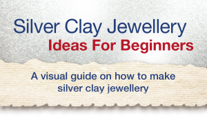 Silver Clay Jewellery Ideas For Beginners