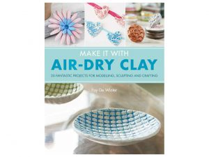 Book Review: Make it with Air-Dry Clay by Fay De Winter