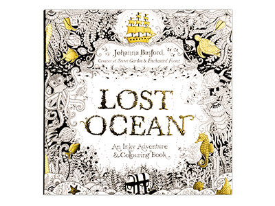Lost Ocean: An Inky Adventure And  Colouring Book By Johanna Basford