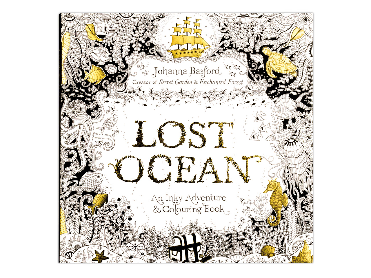Lost Ocean An Inky Adventure And Colouring Book By Johanna Basford