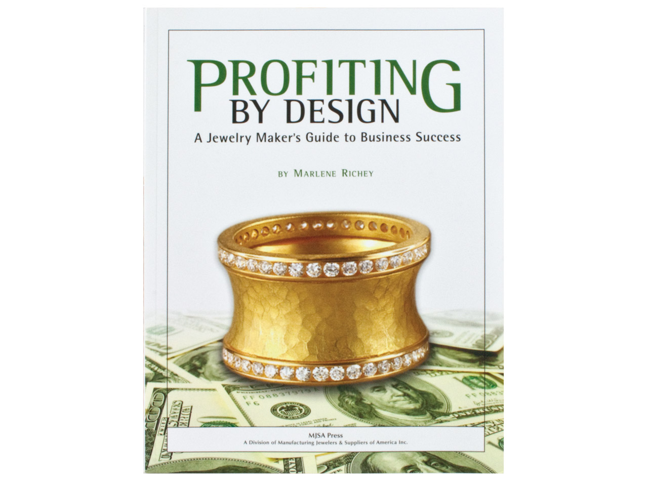 Profiting By Design, A Jewellery   Maker's Guide To Business Success  By Marlene Richey