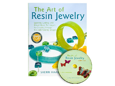 The Art Of Resin Jewellery By      Sherri Haab With Bonus Dvd