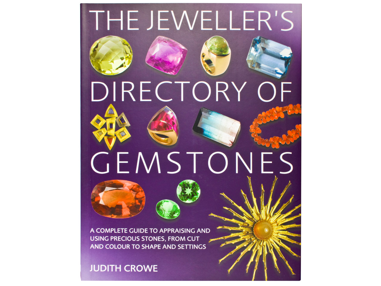 The Jewellers Directory Of         Gemstones By Judith Crowe