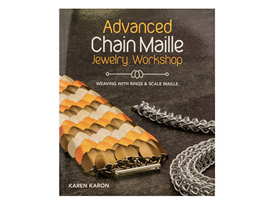 Advanced Chain Maille By Karen     Karon