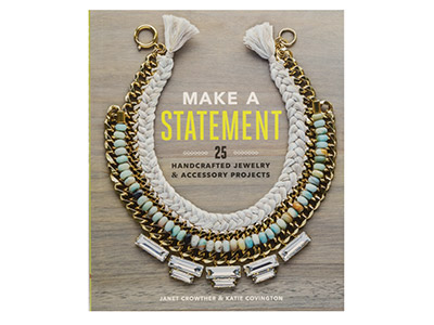 Make A Statement By Katie Covington And Janet Crowther