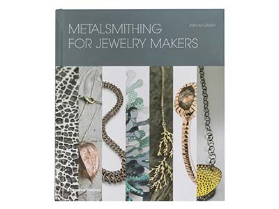 Metalsmithing For Jewellery Makers By Jinks Mcgrath