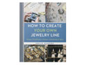 How-To-Create-Your-Own-Jewellery---Li...