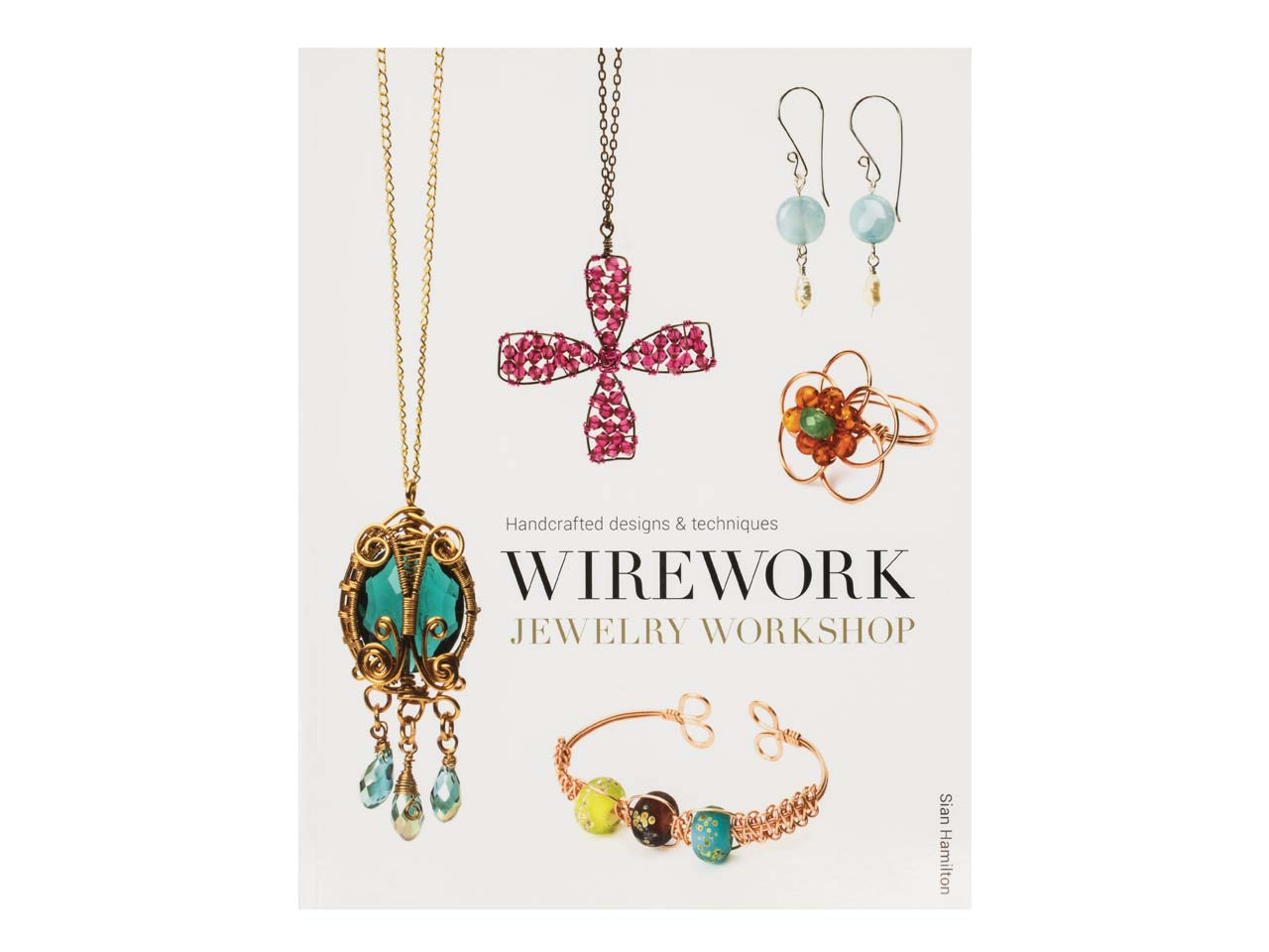 Handcrafted Design And Techniques - Wirework Jewellery Workshop By ...
