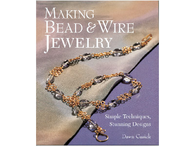 Making Bead  Wire Jewellery Dawn Cusick