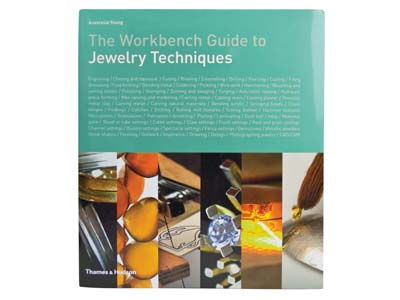 Workbench Guide To Jewellery       Techniques By Anastasia Young