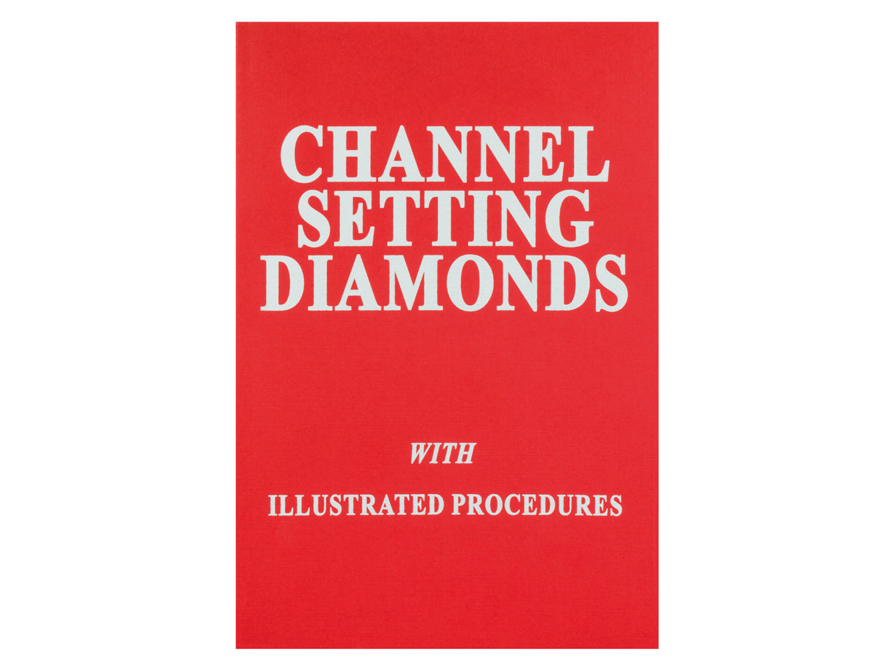Channel Setting Diamonds By Robert R Wooding