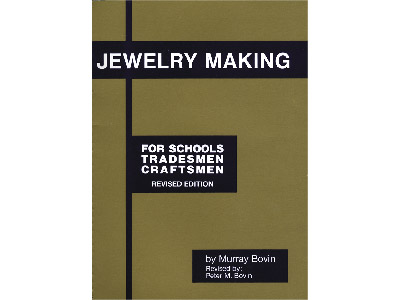 Jewellery Making For Schools      Tradesmen And Craftsmen By Murray  Bovin