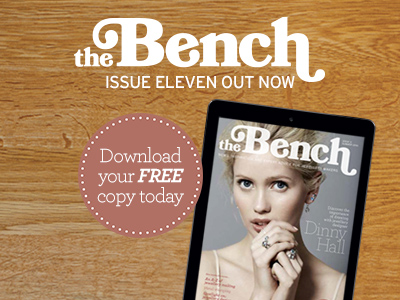 Read Issue 11 of The Bench