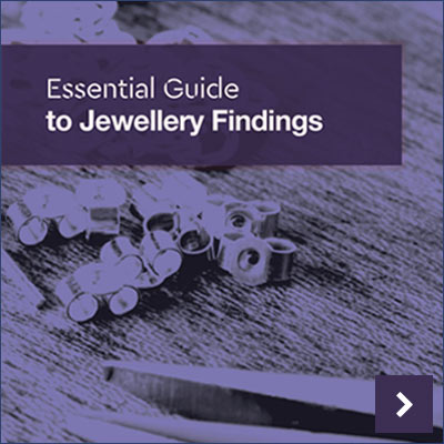 View or Download Our Free Essential Guide to Jewellery Findings
