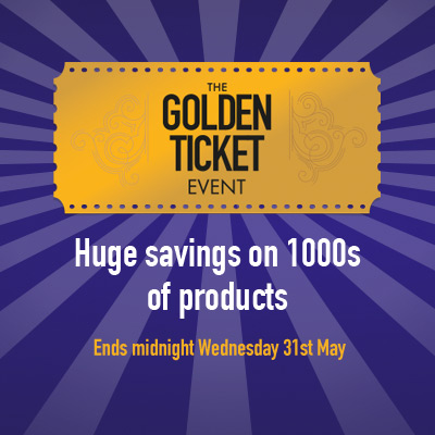 Huge savings on 1000s of products in our Golden Ticket event!